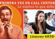 Primera vez en call center?